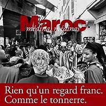 Maroc : Médina, médinas