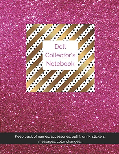 Doll Collector's Notebook: Track doll names, outfits, accessories, messages, stickers and more with glitter and bling! Pink Polka Dot-outfit
