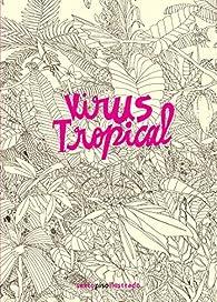 Virus tropical par Power Paola