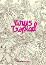 Virus tropical par Paola