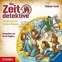 Die Zeitdetektive (37.)Goldrausch im Wilden Westen