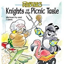 Knights of the Picnic Table (Over the Hedge (Andrews McMeel))