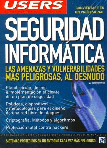 Seguridad Informatica/information Security (Manuales Users) por Sebastian Firtman