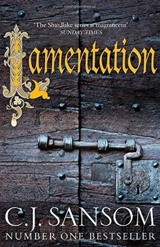 Lamentation (The Shardlake Series) by C. J. Sansom (2014-10-23)