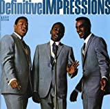 IMPRESSIONS, THE-THE DEFINITIVE IMPRESSIONS