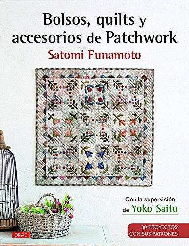 Descargar Libro Bolsos, Quilts Y Accesorios De Patchwork de Satomi Funamoto