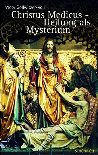 Christus Medicus - Heilung als Mysterium