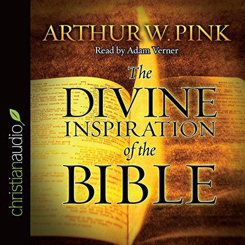 The Divine Inspiration of the Bible  Audiolibri