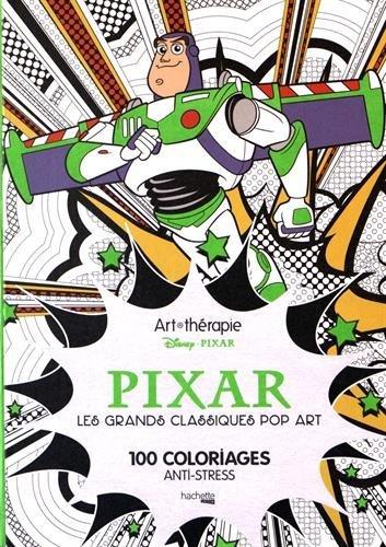 Coloriage Anti Stress Grand Format.Pdf Pixar Les Grands Classiques Pop Art 100 Coloriages Anti