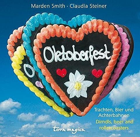 Oktoberfest: Trachten, Bier und Achterbahnen (Trachten Deutschland)