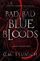 Bad, Bad Bluebloods: A High School Bully Romance (Rich Boys of Burberry Prep Book 2) (English Edition)