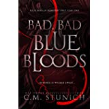 Bad, Bad Bluebloods: A High School Bully Romance (Rich Boys of Burberry Prep Book 2) (English Edition)