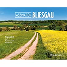 Faszination Bliesgau: Fotos und Lyrik