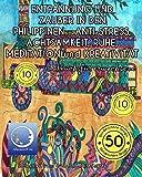 MALBUCH für ERWACHSENE: ENTPANNUNG und ZAUBER in den PHILIPPINEN - ANTI STRESS, ACHTSAMKEIT, RUHE, MEDITATION und KREATIVITÄT (Meditation, Entspannung und Achtsamkeit zum Ausmalen)