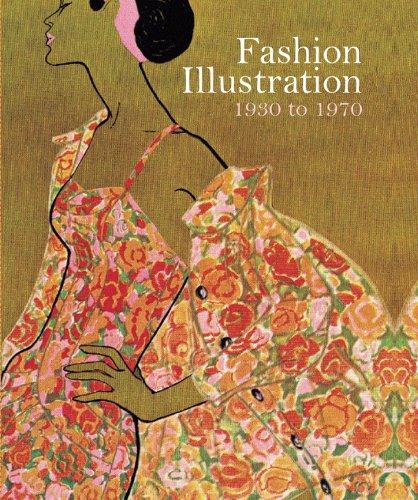 Fashion Illustration 1930 to 1970: From Harper's Bazaar