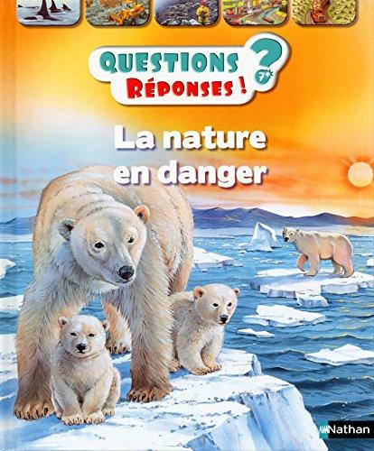La nature en danger - Questions/Réponses - doc dès 7 ans (33) par Sean Callery