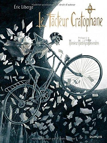 Monsieur Mardi-Gras Descendres - tome 0 - Le Facteur cratophane