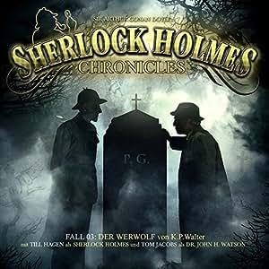 Sherlock Holmes Chronicles 03-Der Werwolf