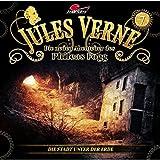 Jules Verne - Die neuen Abenteuer des Phileas Fogg: Folge 07: Die Stadt unter der Erde