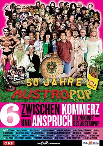 50 Jahre Austropop, Vol. 6: Kommerz und Anspruch - Die Zukunft des Austropop