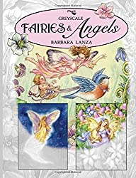 Fairies & Angels: A Greyscale Fairy Lane Coloring Book