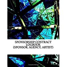 Sponsorship Contract Logbook (Sponsor, Agency, Artist): 50 Contracts (200 pages)
