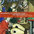 Instruments of the Middle Ages and Renaissance