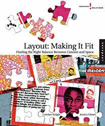 Layout / Making it Fit: Finding the Right Balance Between Content and Space (Creative Solutions)