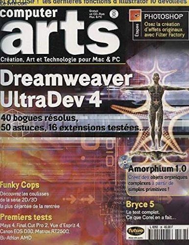 COMPUTER ARTS N°38 : DREAMWEAVER ULTRADEV 4 40 BOGUES RESOLUS 50 ASTUCES 16 EXTENSIONS TESTEES... (Extensions Dreamweaver)