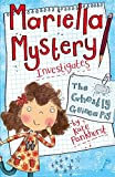 The Ghostly Guinea Pig: Book 1 (Mariella Mystery)