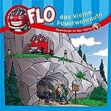 Flo - das kleine Feuerwehrauto: Abenteuer in der Höhle (4) (FLO - DAS KLEINE FEUERWEHRAUTO (4))