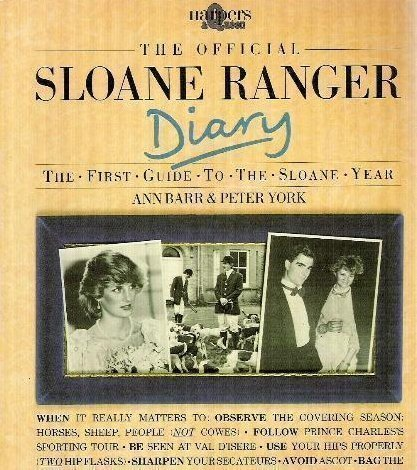 The Official Sloane Ranger Diary: The First Guide to the Sloane Year by Ann Barr (1983-10-31)