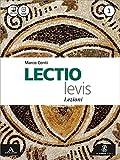 Lectio levis. Lezioni. Per i Licei e gli Ist. magistrali. Con e-book. Con espansione online: 1
