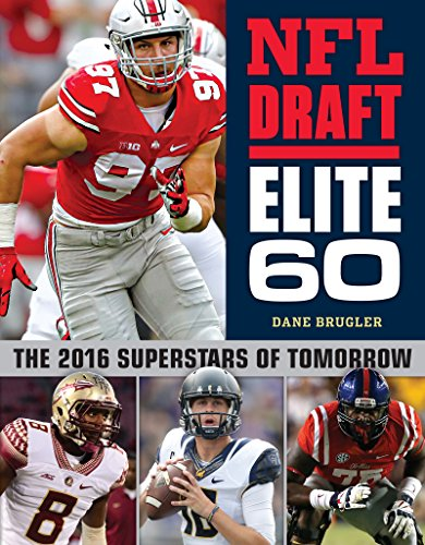 huge discount 9a8dc 06a0c NFL Draft Elite 60: The 2016 Superstars of Tomorrow