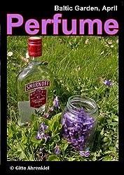 Baltic Garden, April: Perfume (English Edition)