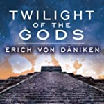 Twilight of the Gods: The Mayan Calen...