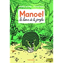 Manoel le Liseur de la Jungle