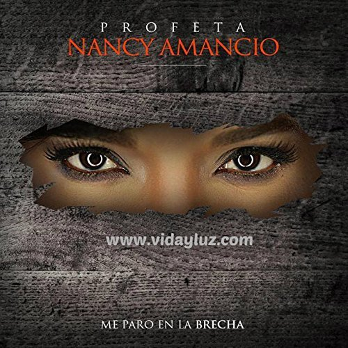 Me Paro en La Brecha CD Nancy Amancio by Nancy Amancio (En La Brecha)