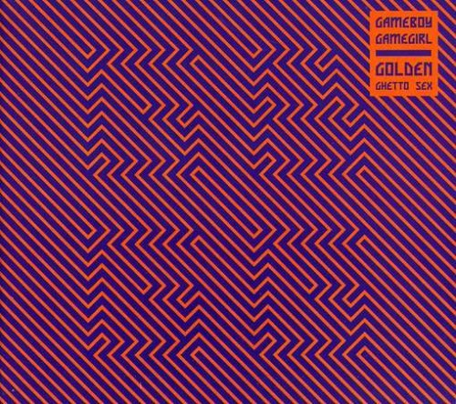 Price comparison product image Golden Ghetto Sex EP by Gameboy / Gamegirl