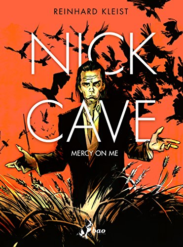 Nick Cave. Mercy on me