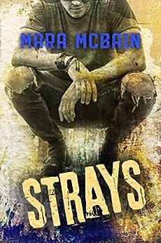 STRAYS by [McBain, Mara]