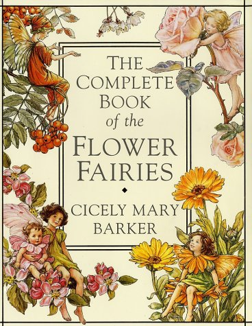 The Complete Book of the Flower Fairies por Cicely Mary Barker