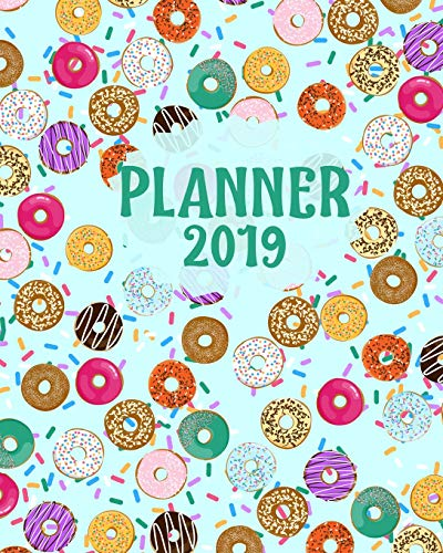 Planner 2019: Colorful Donuts and Sprinkles for the Tasteful and Sweet (Donut Haus)