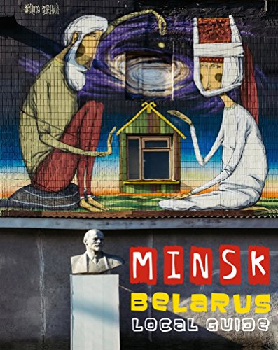 MINSK, BELARUS. LOCAL GUIDE (1) (English Edition)