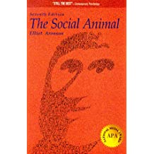 The Social Animal (A Series of Books in Psychology)