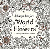 #3: World of Flowers: A Colouring Book and Floral Adventure