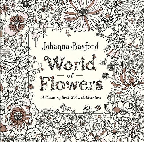 World Of Flowers por Basford Johanna