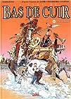 La Saga de Bas de Cuir, tome 6 - La prairie