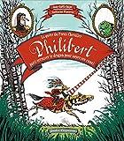 """Afficher """"La Quête du preux chevalier Philibert parti terrasser le dragon pour noyer son ennui"""""""