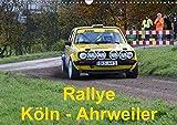 Rallye, Köln - Ahrweiler (Wandkalender 2018 DIN A3 quer): Rallye, Köln-Ahrweiler (Monatskalender, 14 Seiten ) (CALVENDO Sport) [Kalender] [Apr 01, 2017] von Sannowitz, Andreas